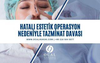 Yanlış ve hatalı estetik ameliyat nedeniyle doktor ve hastaneye açılacak tazminat davası şartları incelenmiştir.